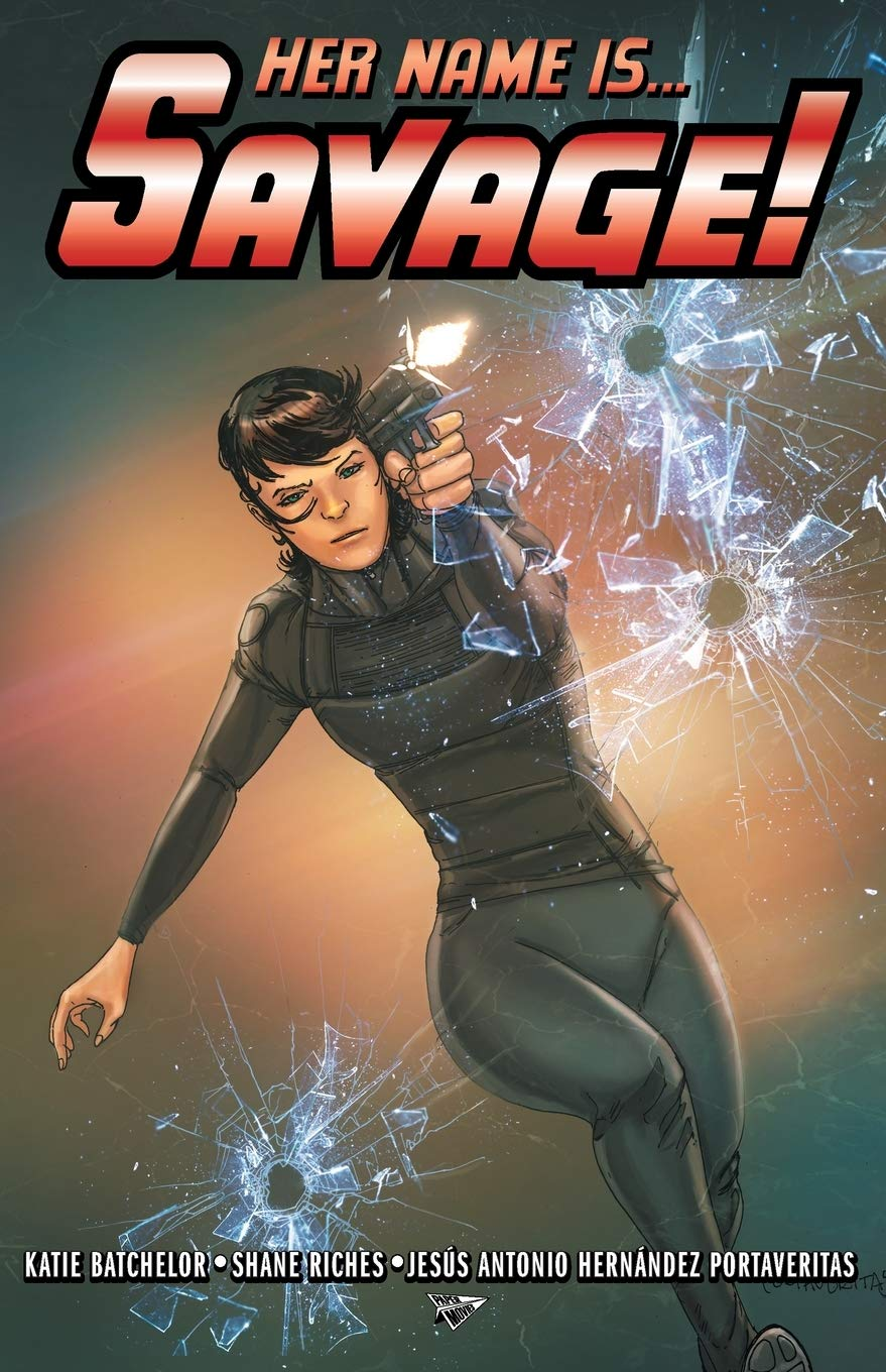 Her Name is... Savage! Cover